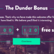 Collect 120 Free Spins Today at Dunder Casino